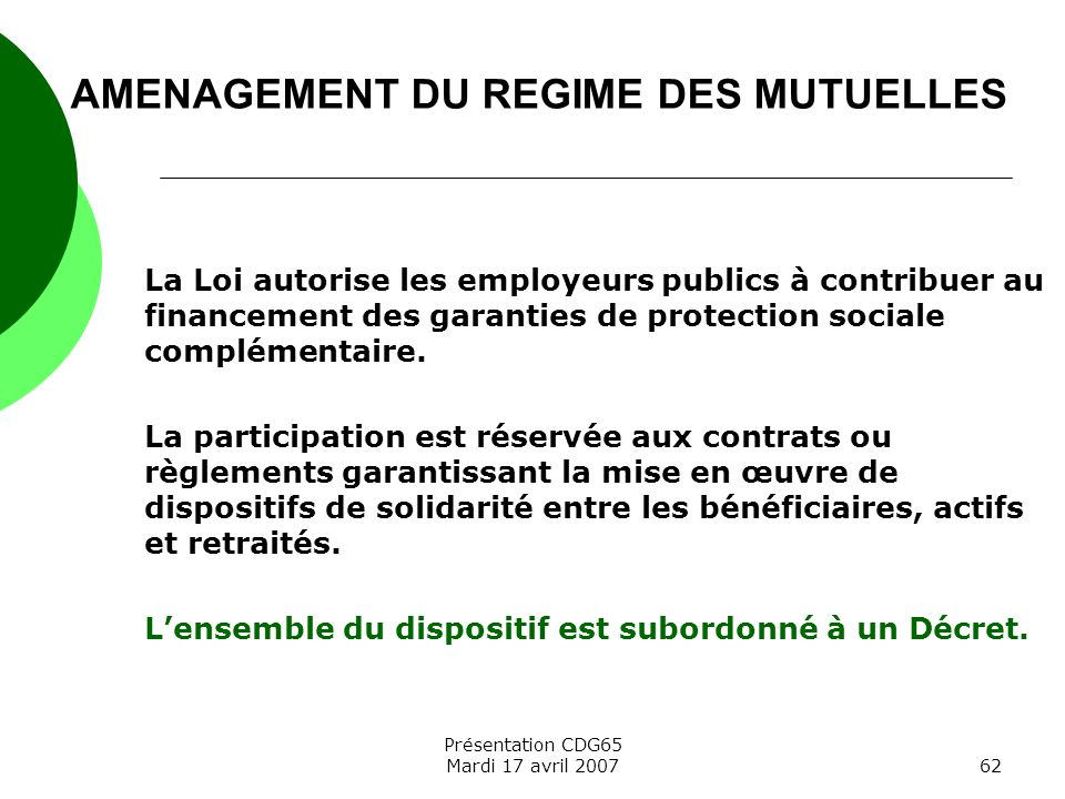 AMENAGEMENT DU REGIME DES MUTUELLES