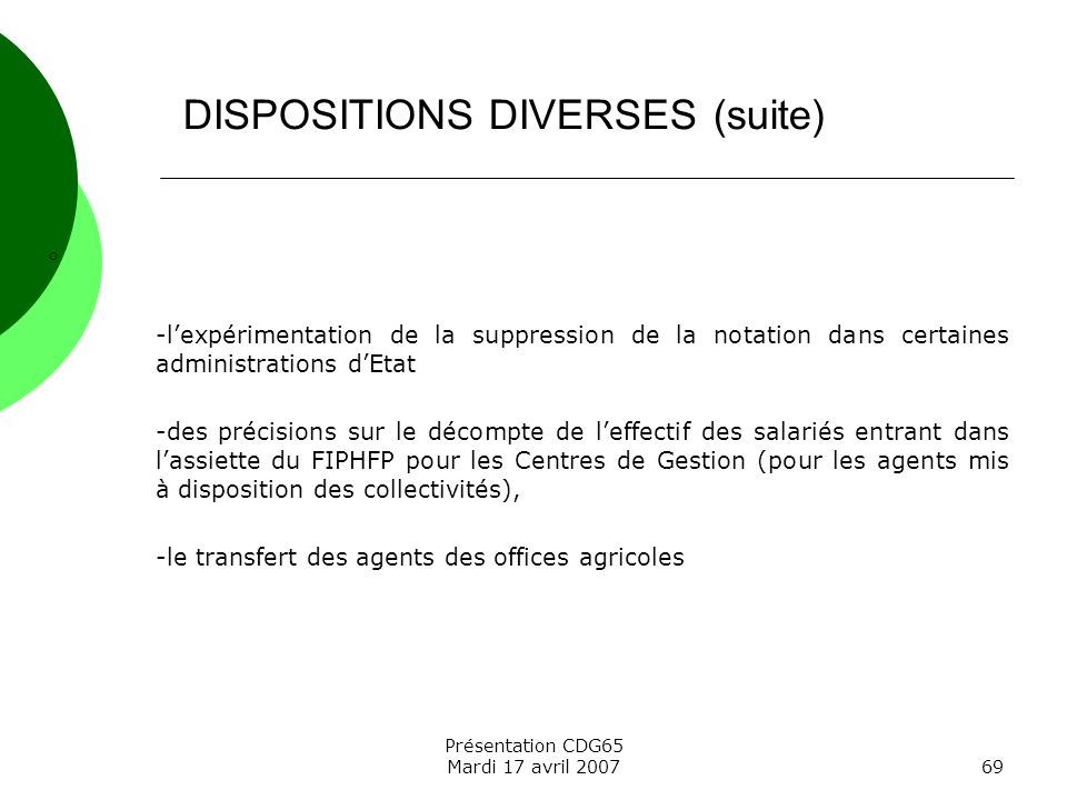 DISPOSITIONS DIVERSES (suite)