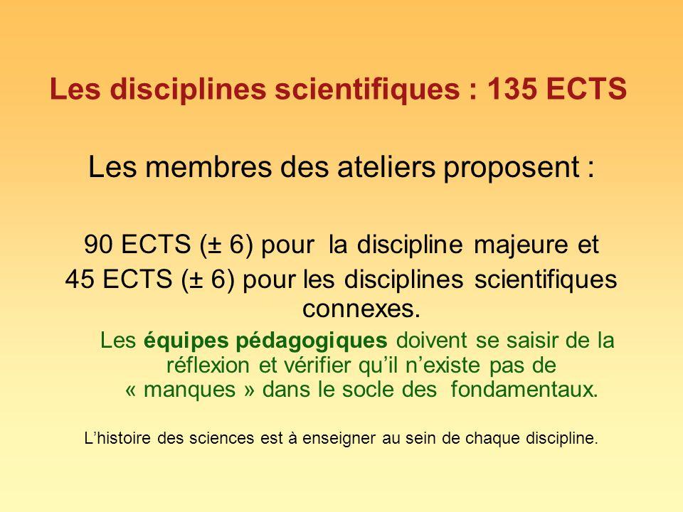 Les disciplines scientifiques : 135 ECTS