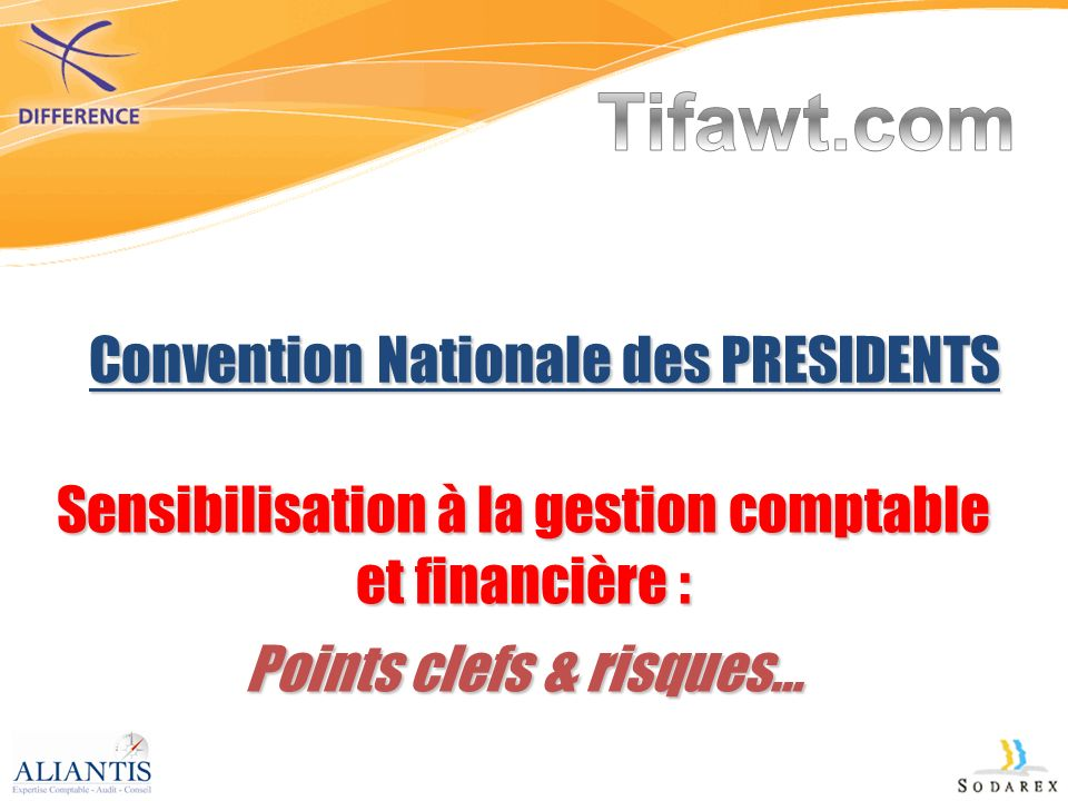 Tifawt.com Convention Nationale des PRESIDENTS