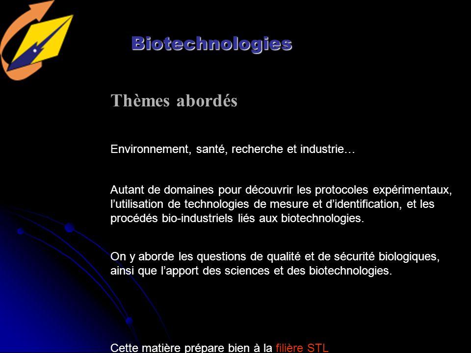 Biotechnologies Thèmes abordés