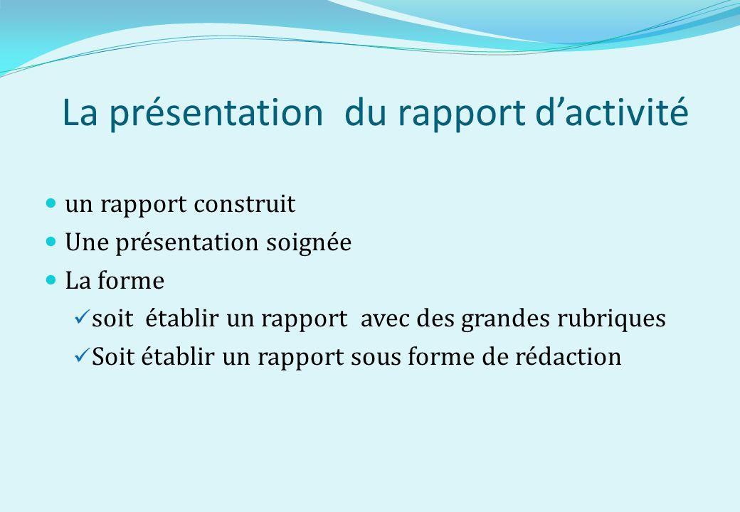 La présentation du rapport d'activité