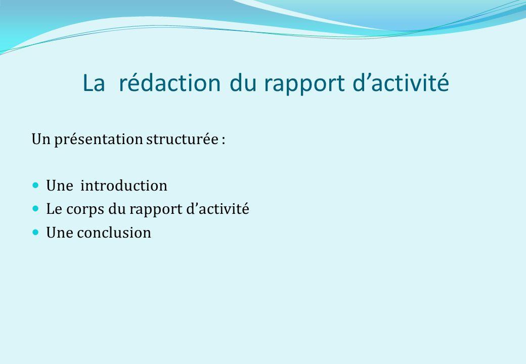 La rédaction du rapport d'activité
