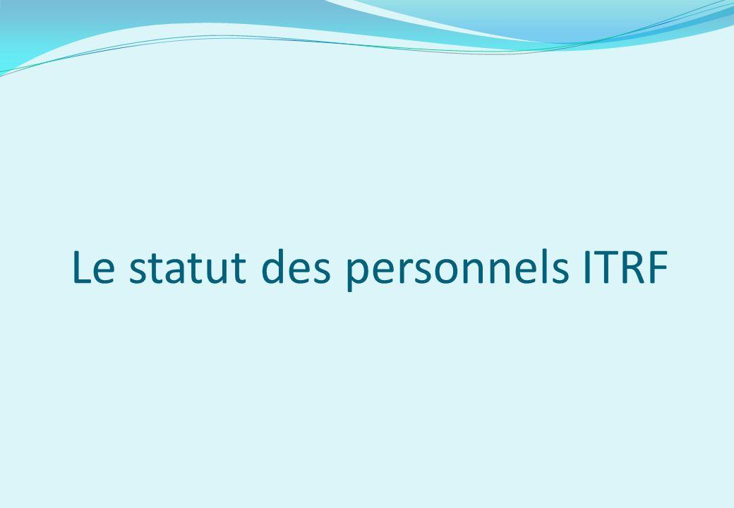 Le statut des personnels ITRF