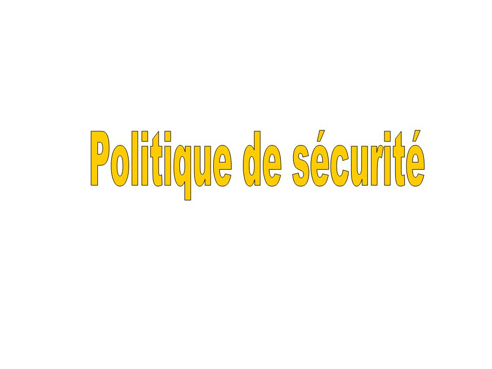 Politique de sécurité