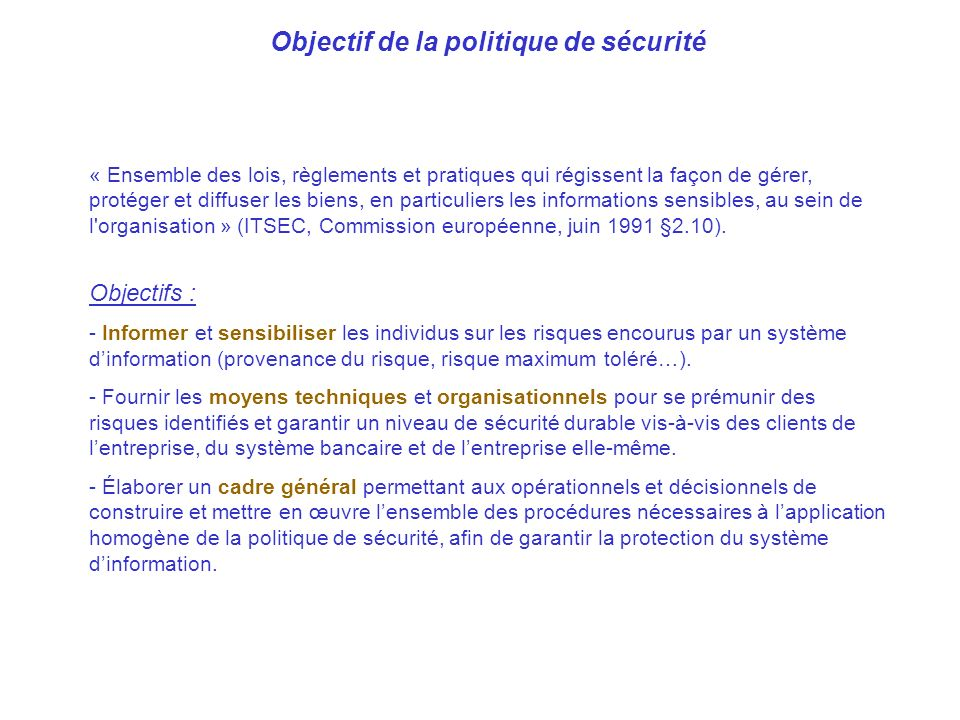 Objectif de la politique de sécurité