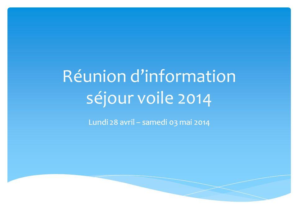 Réunion d'information séjour voile 2014