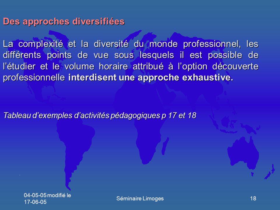 Des approches diversifiées