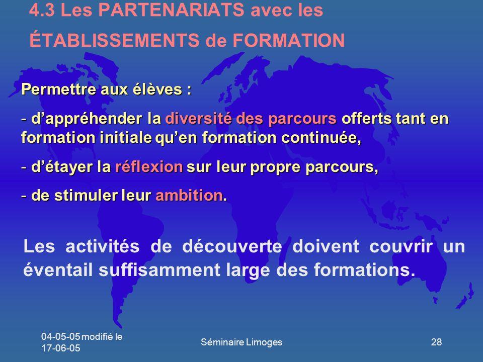 4.3 Les PARTENARIATS avec les ÉTABLISSEMENTS de FORMATION