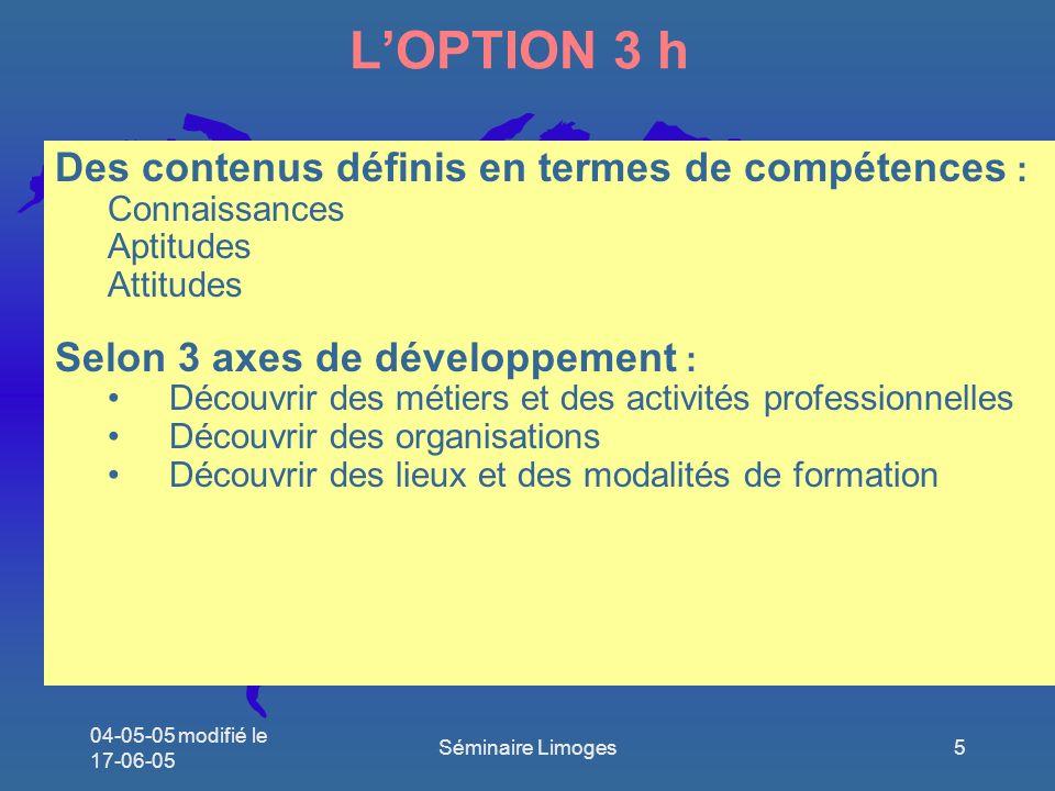 L'OPTION 3 h Des contenus définis en termes de compétences :