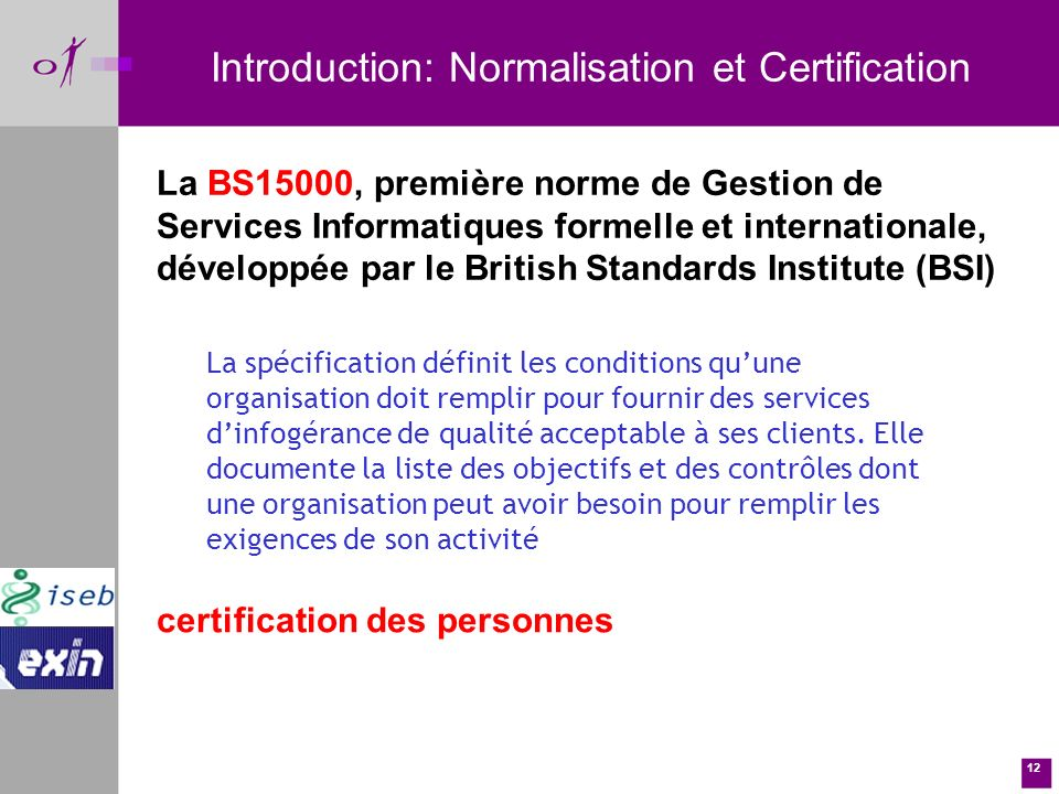 Introduction: Normalisation et Certification