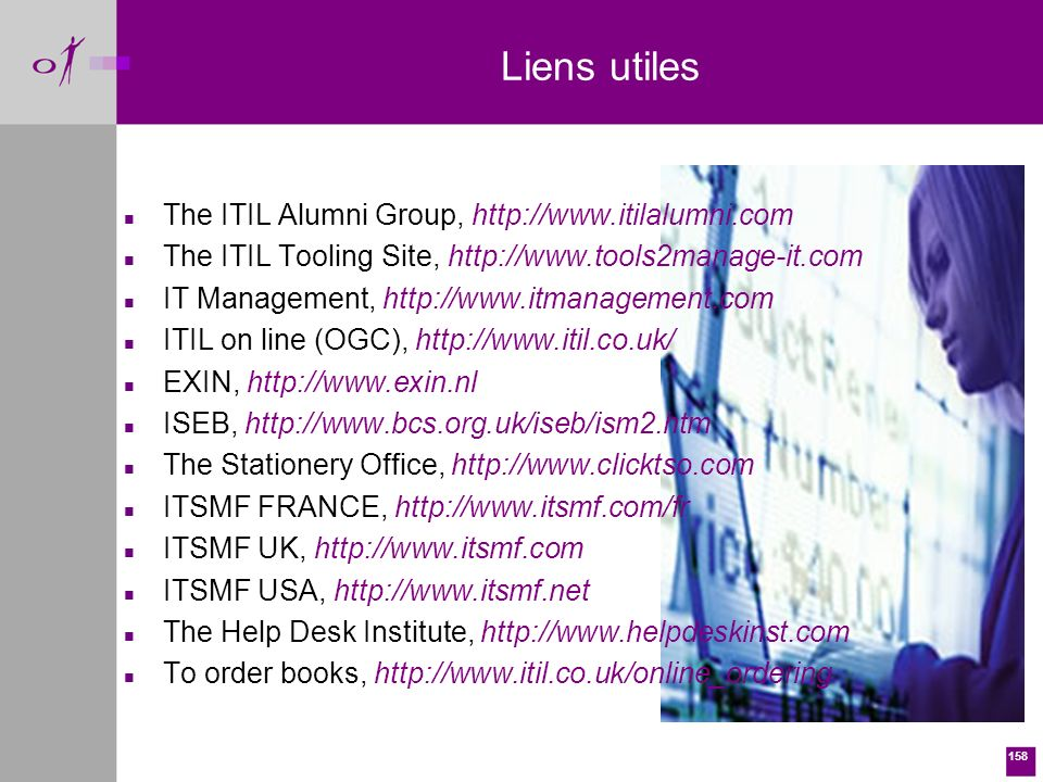 Liens utiles The ITIL Alumni Group, http://www.itilalumni.com
