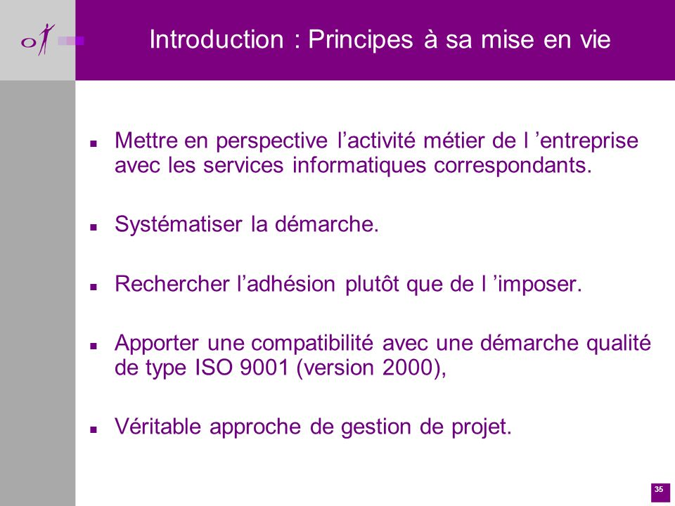 Introduction : Principes à sa mise en vie