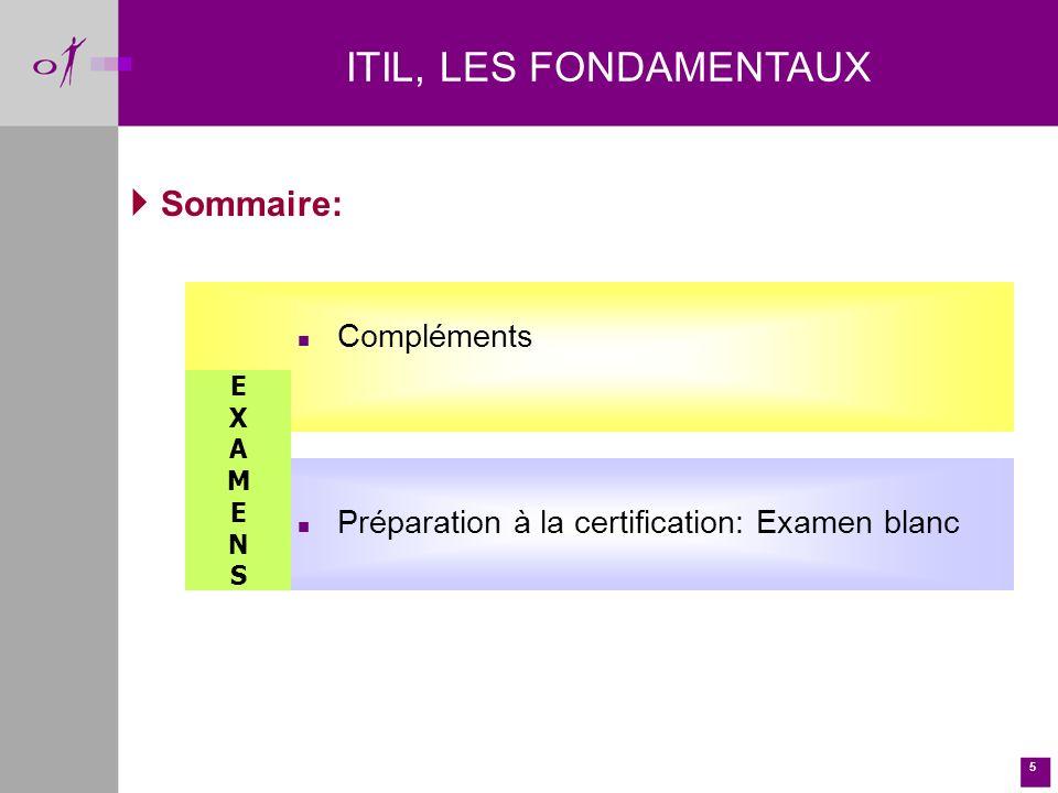 ITIL, LES FONDAMENTAUX Sommaire: Compléments