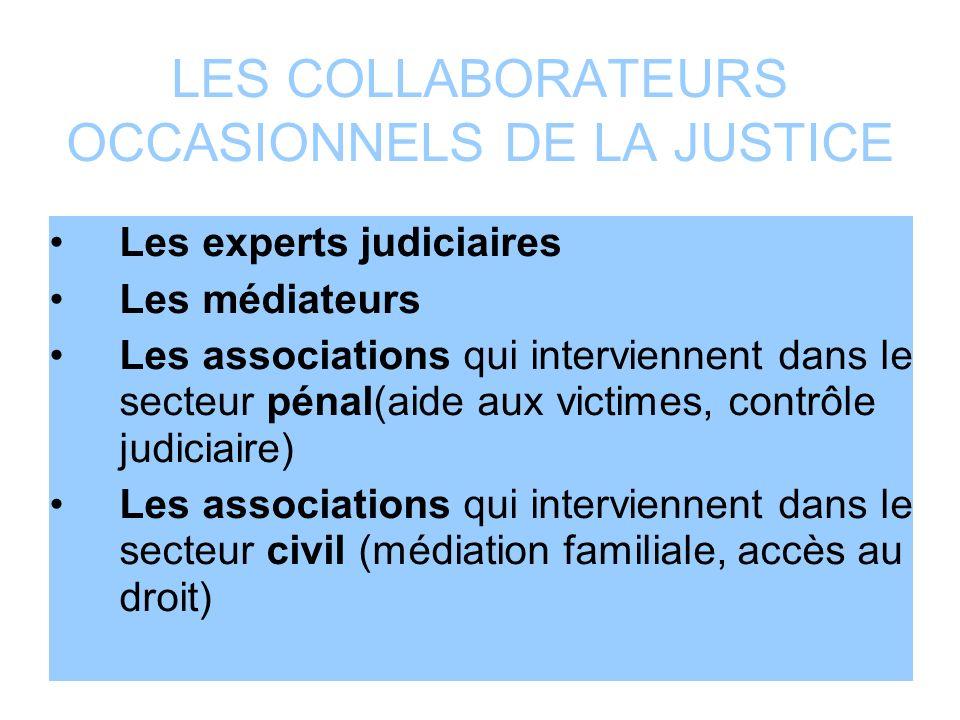 LES COLLABORATEURS OCCASIONNELS DE LA JUSTICE