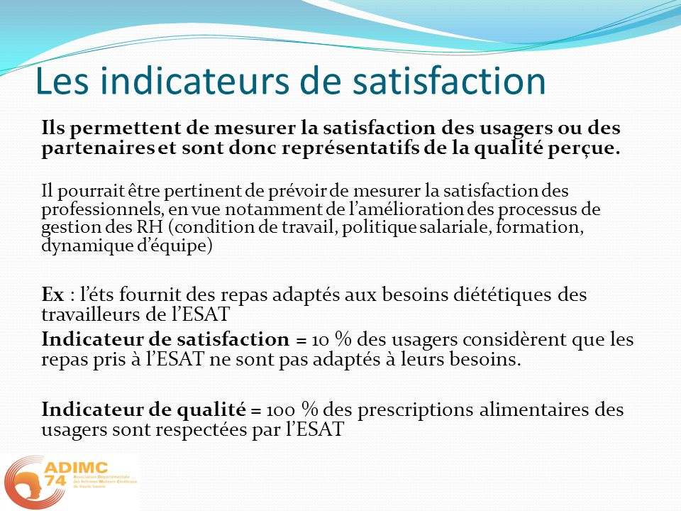 Les indicateurs de satisfaction