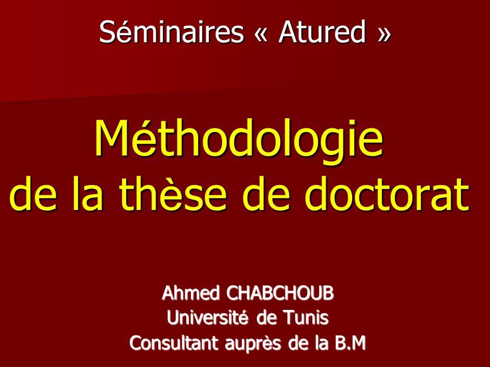 Séminaires « Atured » Méthodologie de la thèse de doctorat
