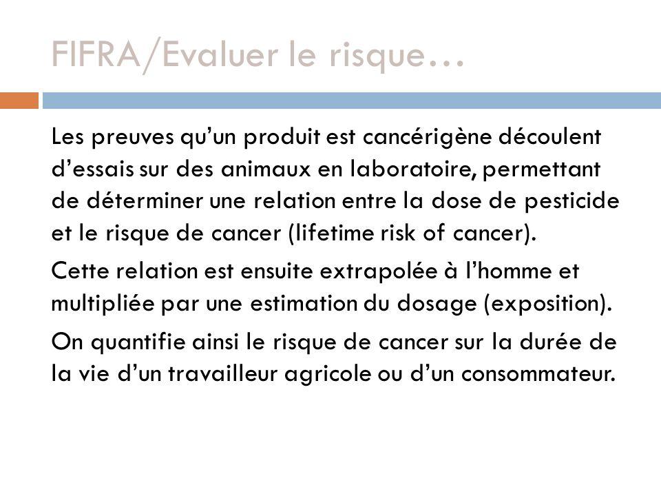 FIFRA/Evaluer le risque…