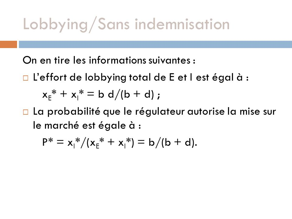 Lobbying/Sans indemnisation