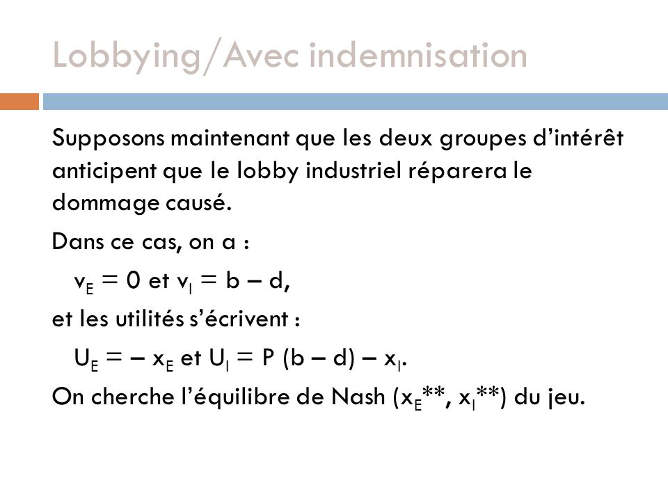 Lobbying/Avec indemnisation