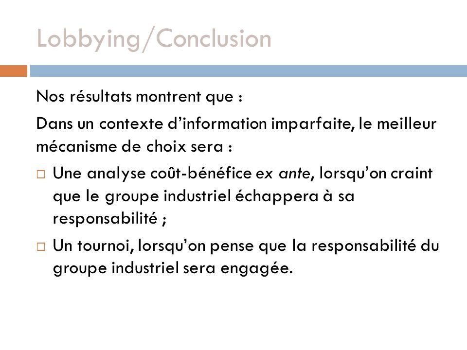 Lobbying/Conclusion Nos résultats montrent que :