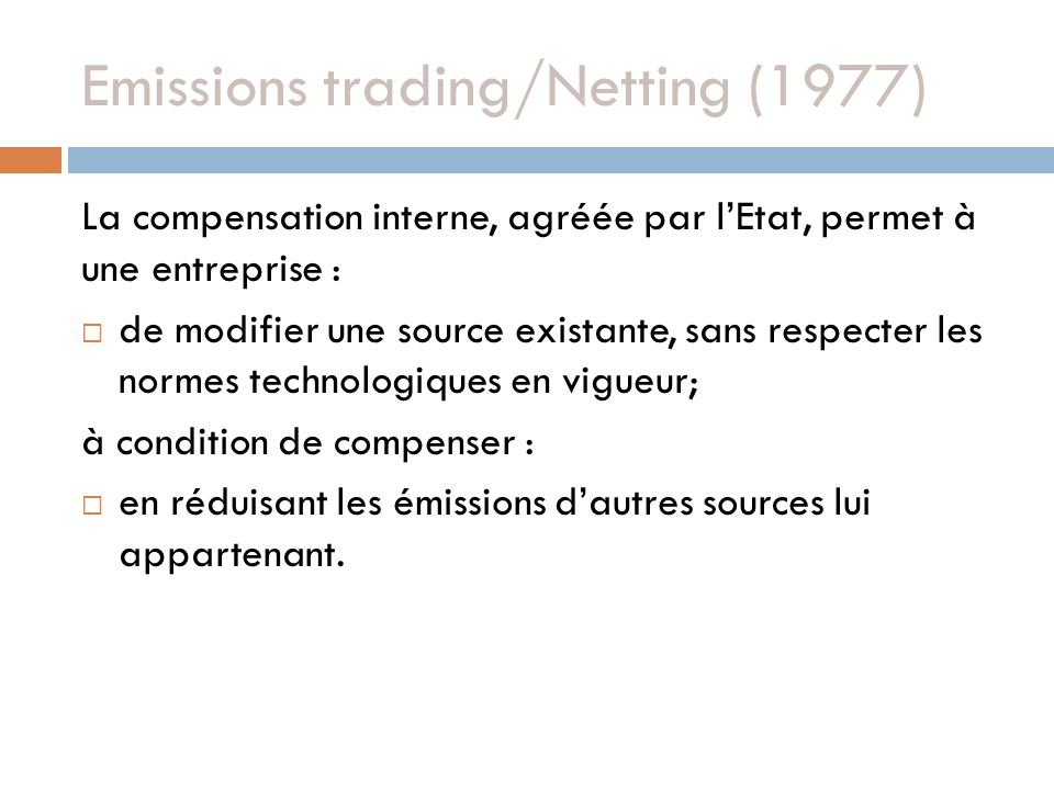 Emissions trading/Netting (1977)