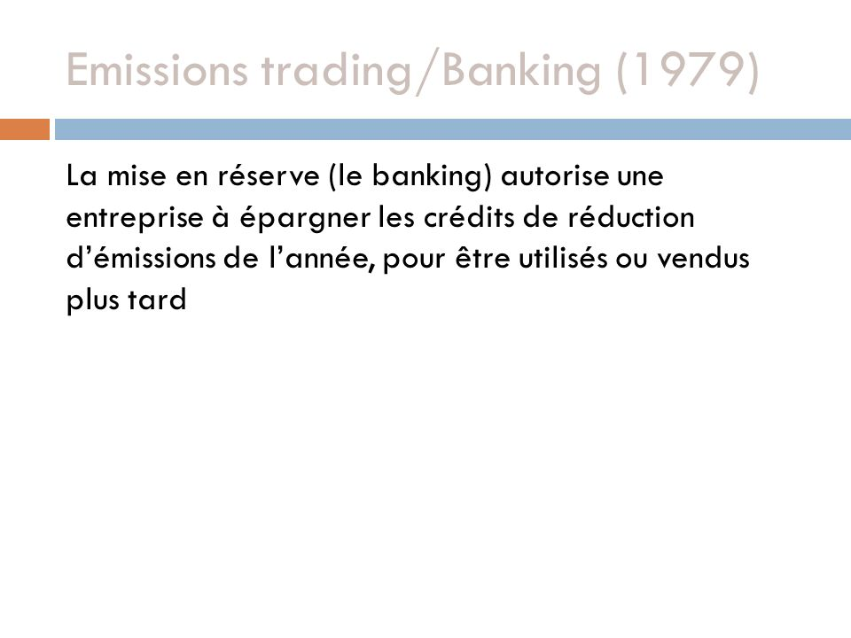 Emissions trading/Banking (1979)