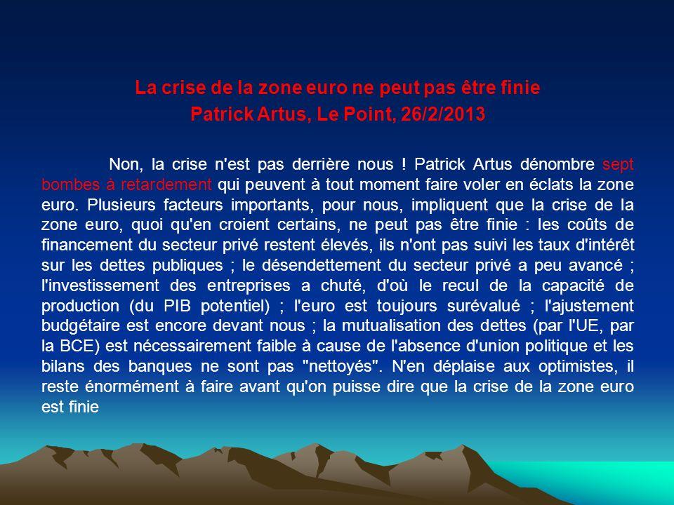 La crise de la zone euro ne peut pas être finie