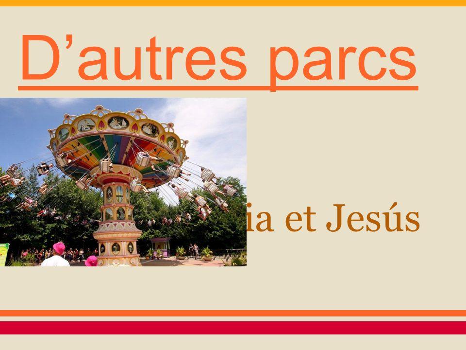 D'autres parcs Lidia et Jesús