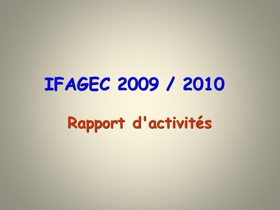 IFAGEC 2009 / 2010 Rapport d activités