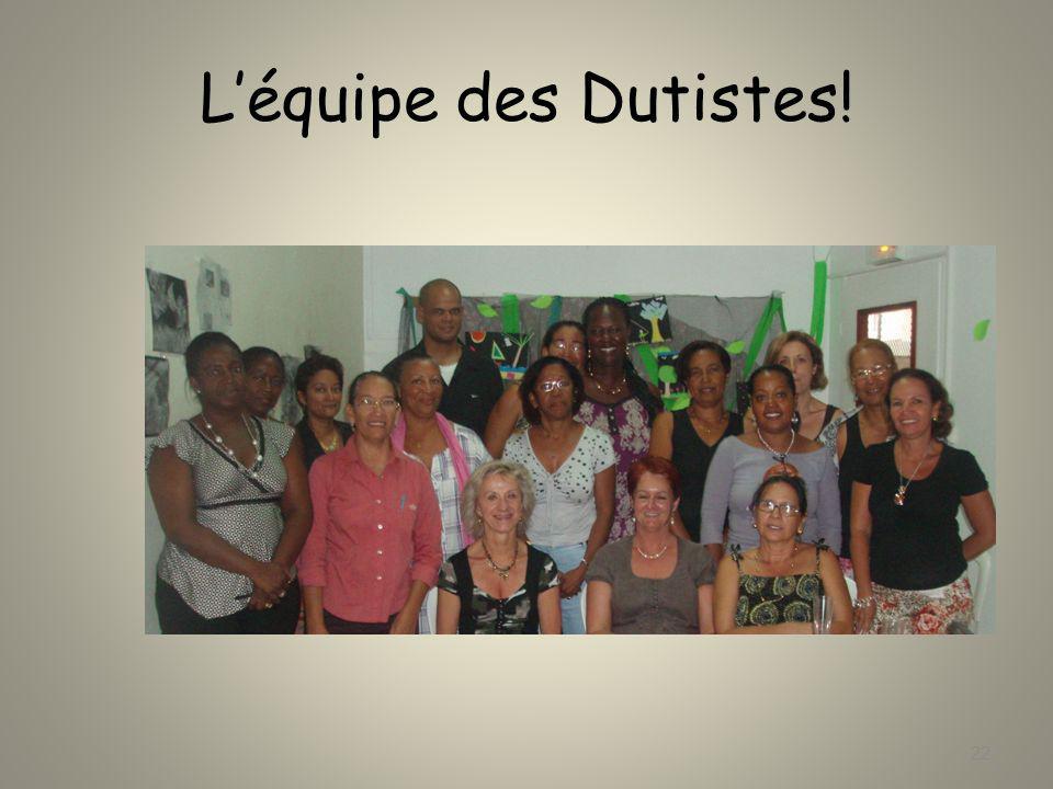 L'équipe des Dutistes!