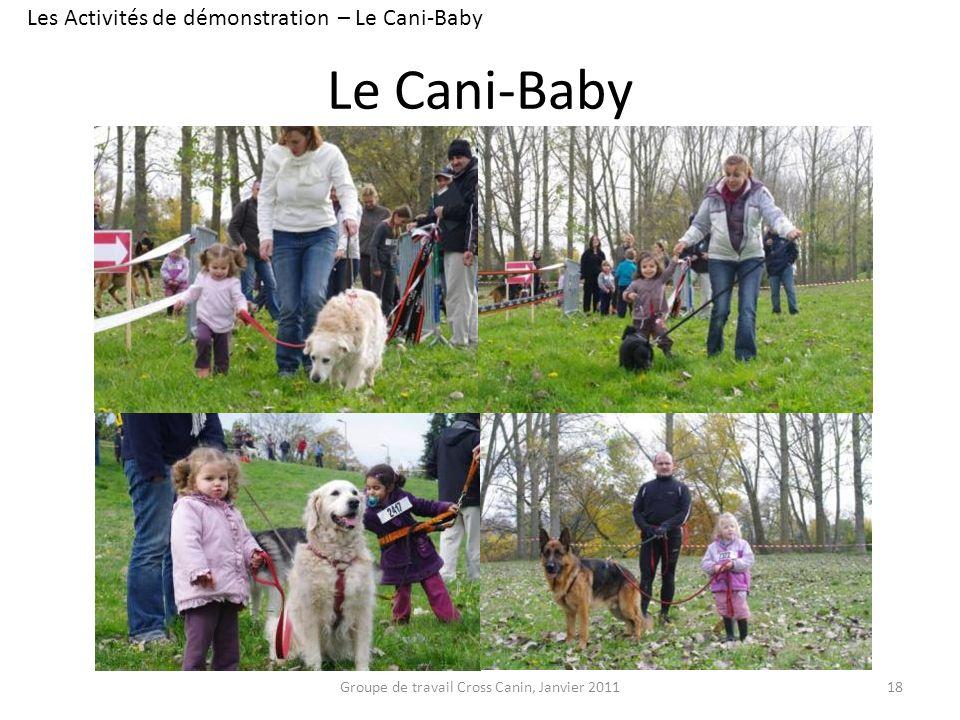 Le Cani-Baby Les Activités de démonstration – Le Cani-Baby
