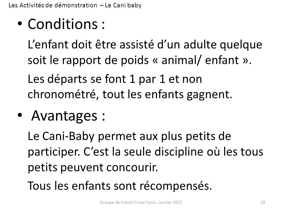 Conditions : Avantages :