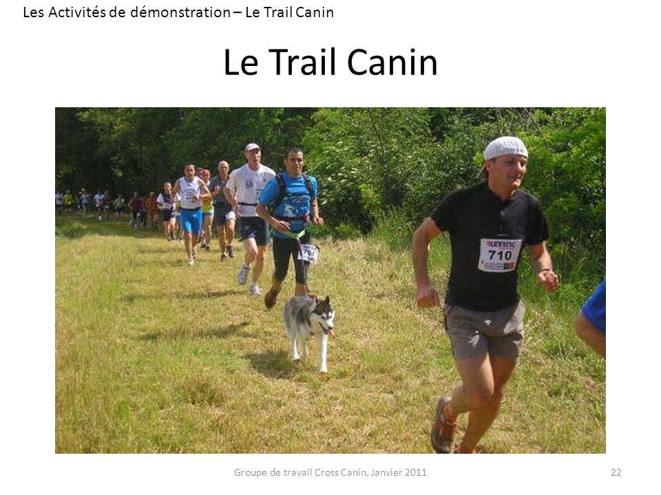 Le Trail Canin Les Activités de démonstration – Le Trail Canin