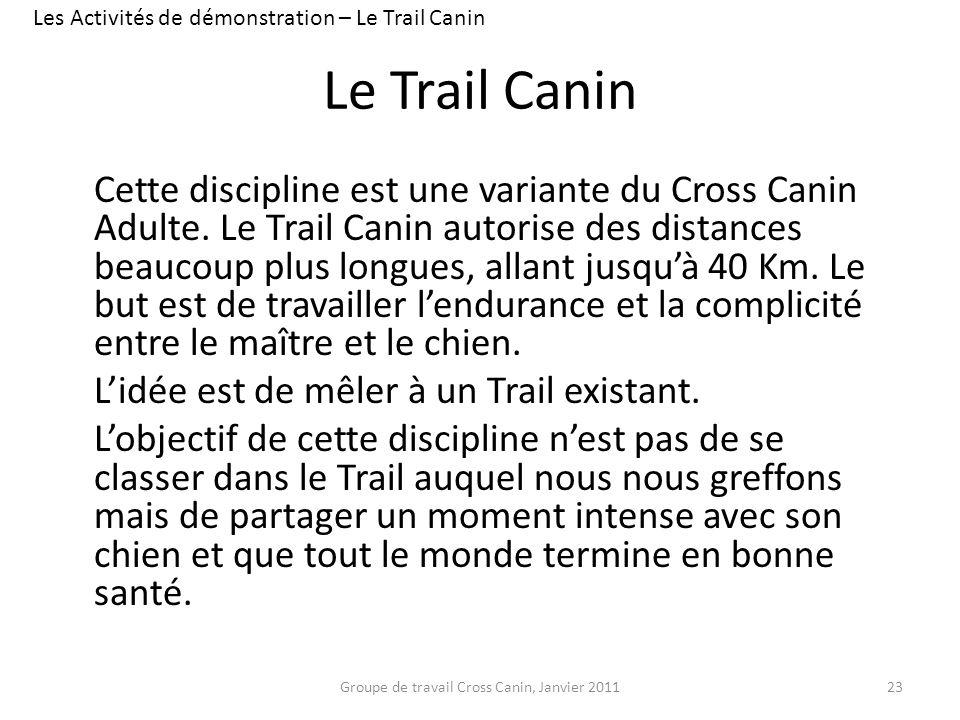 Les Activités de démonstration – Le Trail Canin