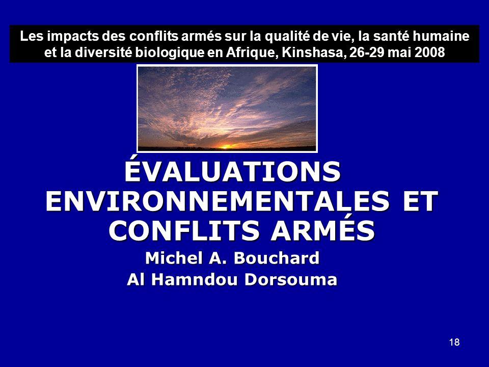 ÉVALUATIONS ENVIRONNEMENTALES ET CONFLITS ARMÉS