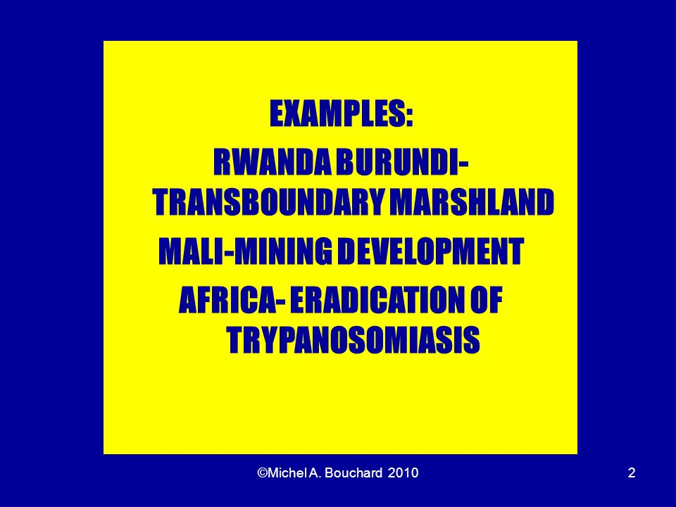 RWANDA BURUNDI-TRANSBOUNDARY MARSHLAND MALI-MINING DEVELOPMENT