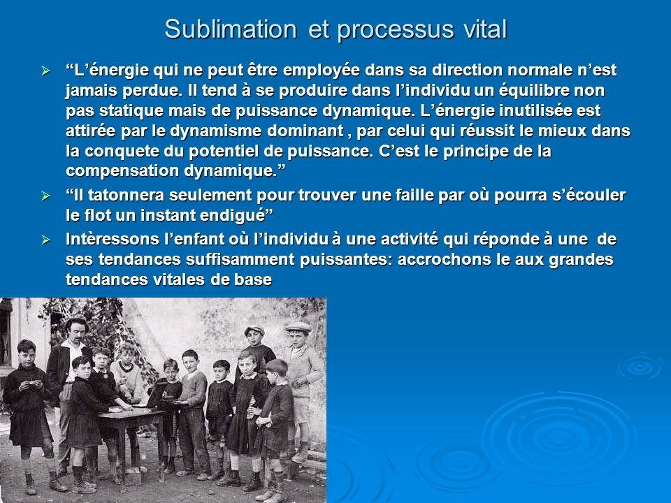 Sublimation et processus vital