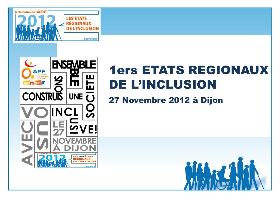 1ers ETATS REGIONAUX DE L'INCLUSION 27 Novembre 2012 à Dijon
