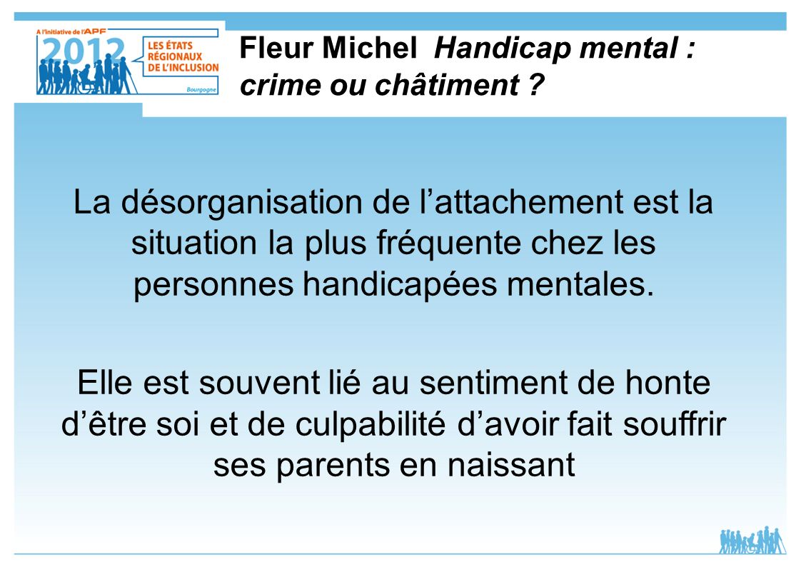 Fleur Michel Handicap mental : crime ou châtiment
