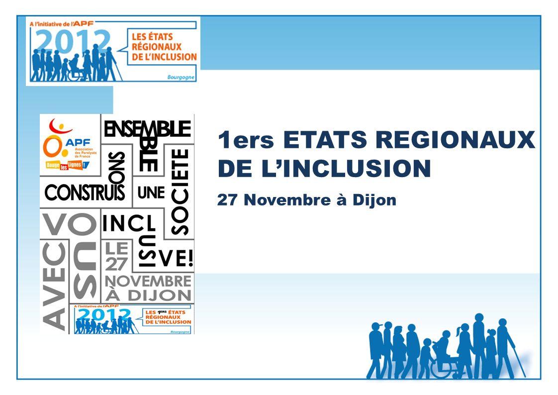 1ers ETATS REGIONAUX DE L'INCLUSION 27 Novembre à Dijon