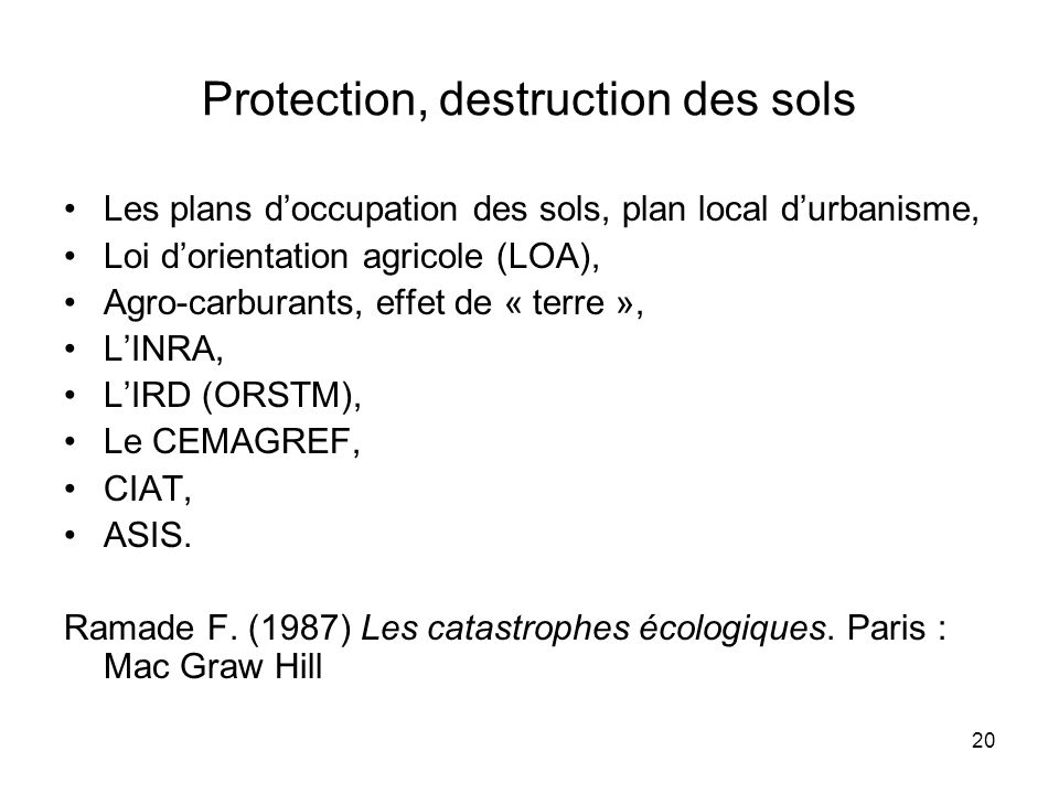Protection, destruction des sols