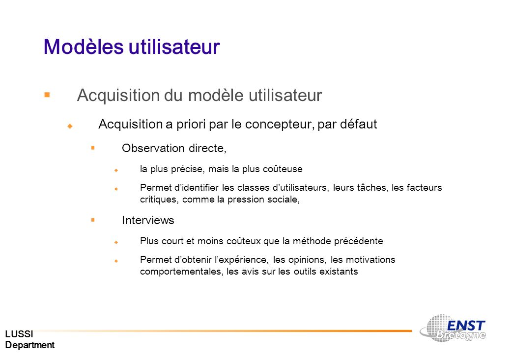 Modèles utilisateur Acquisition du modèle utilisateur