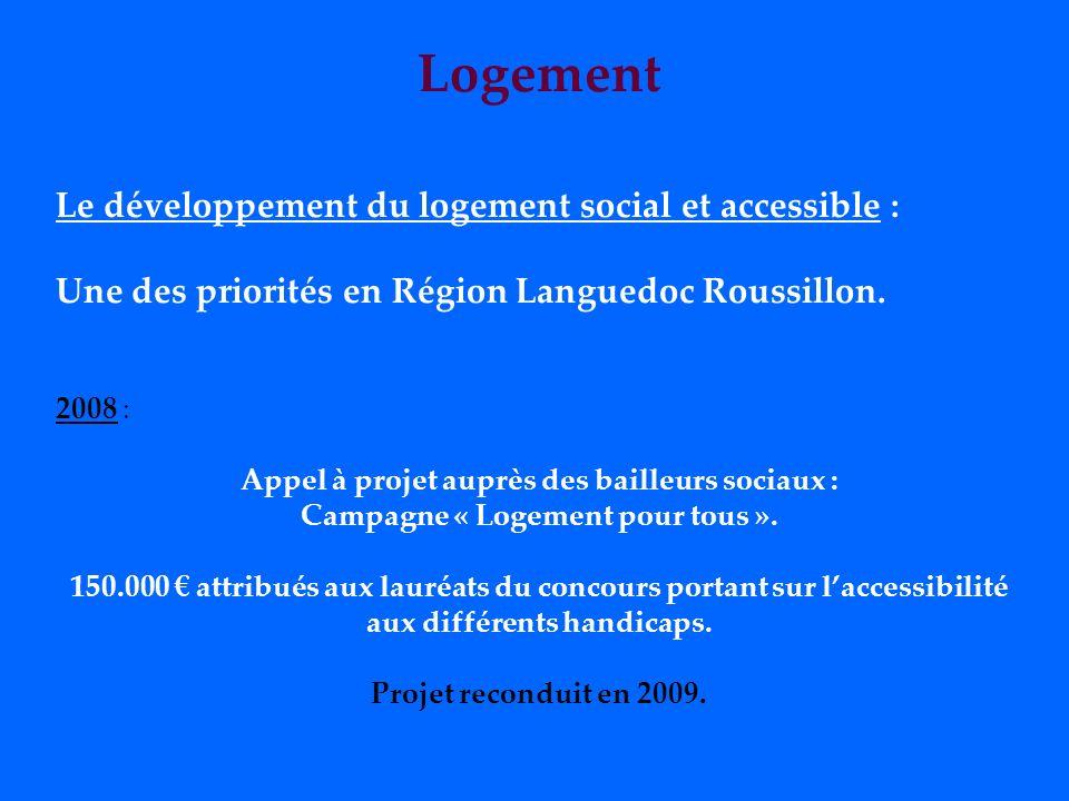 Logement Le développement du logement social et accessible :