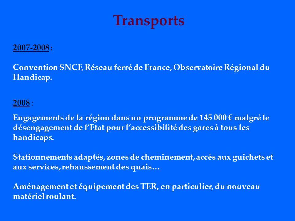 Transports 2007-2008 : Convention SNCF, Réseau ferré de France, Observatoire Régional du Handicap.