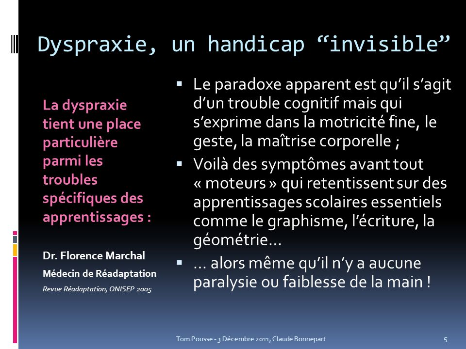 Dyspraxie, un handicap invisible