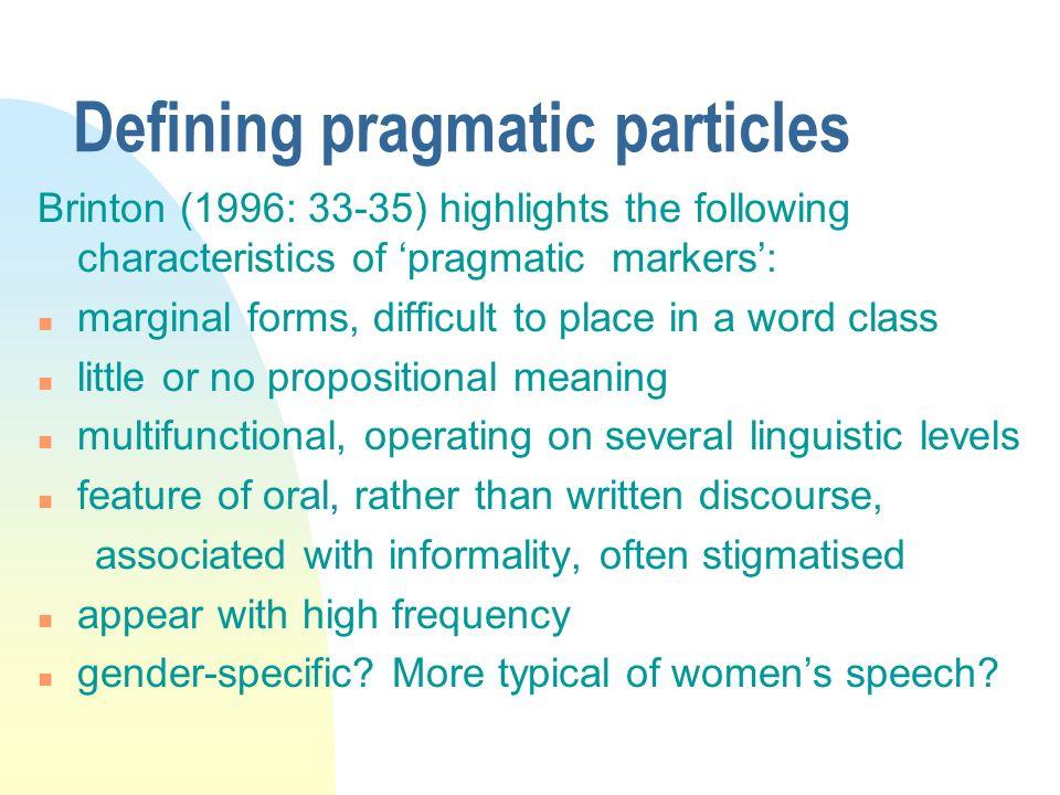 Defining pragmatic particles