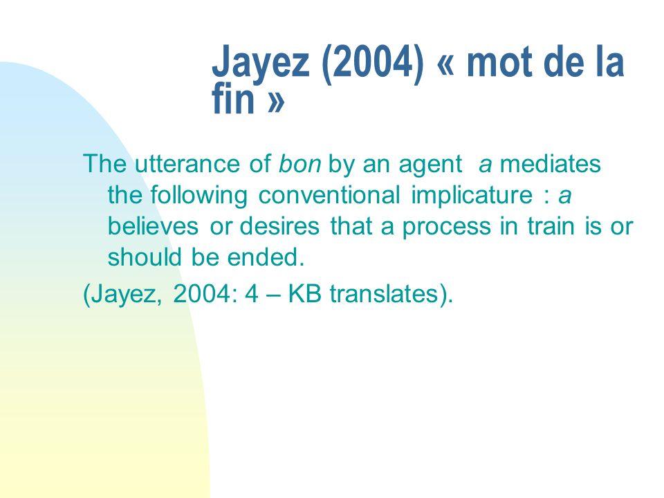 Jayez (2004) « mot de la fin »