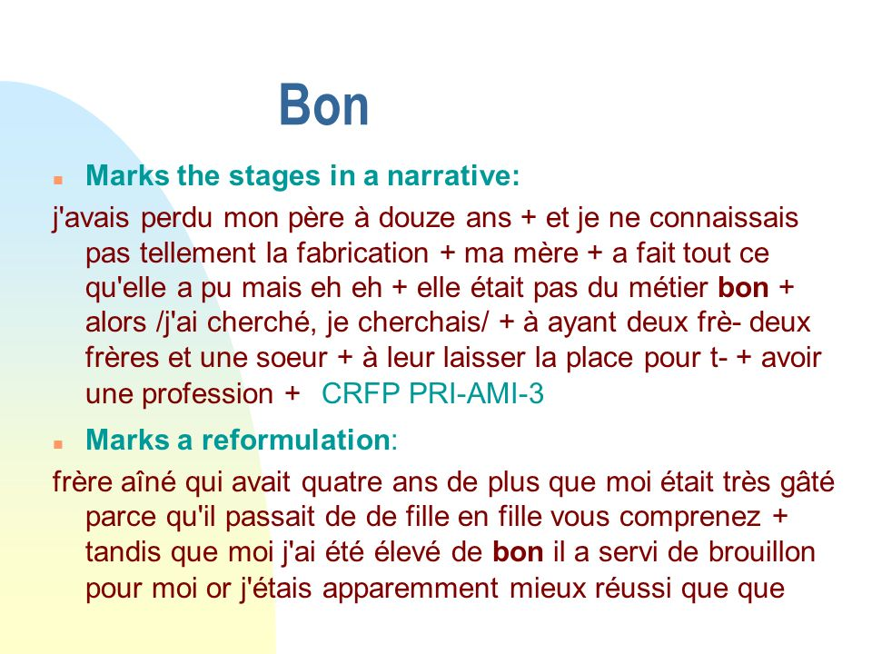 Bon Marks the stages in a narrative: