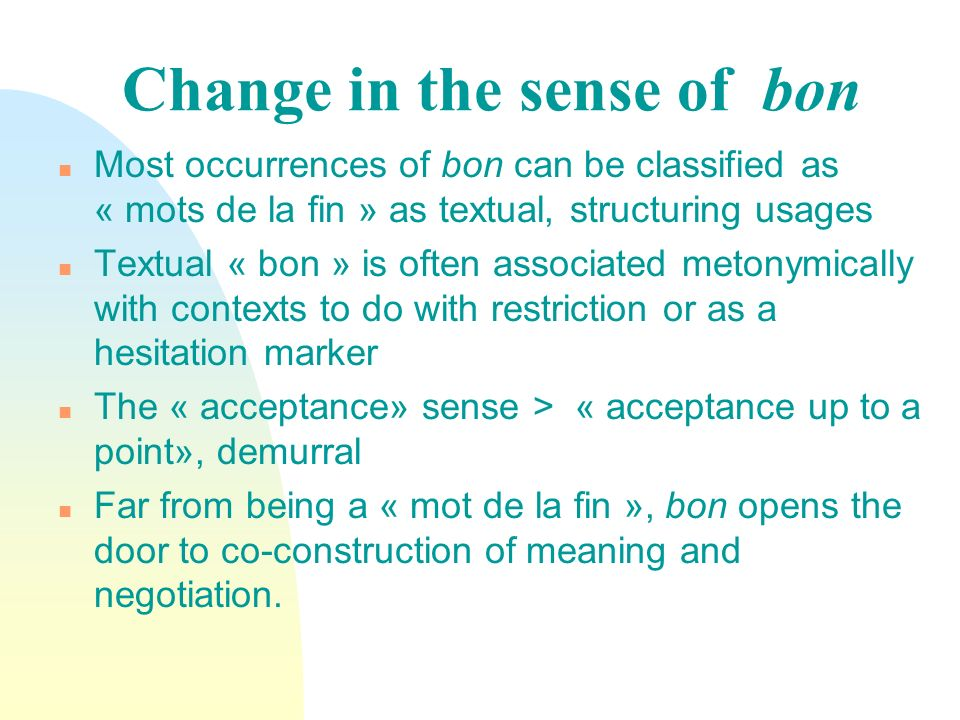 Change in the sense of bon